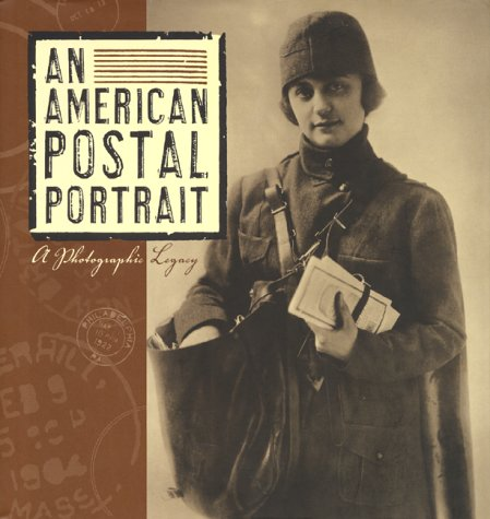 9780060199005: An American Postal Portrait: A Photographic Legacy