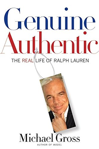 9780060199043: Genuine Authentic: The Real Life of Ralph Lauren