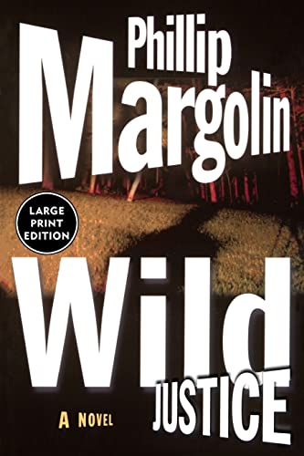 Wild Justice (Amanda Jaffe Series) (006019913X) by Margolin, Phillip