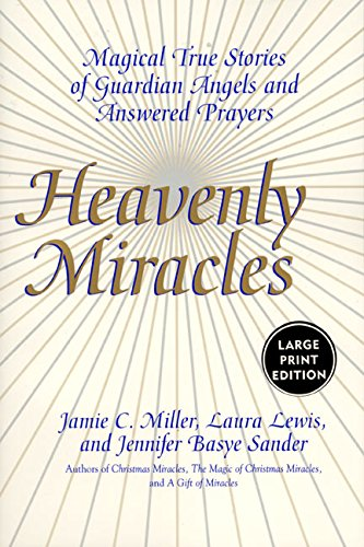 9780060199159: Heavenly Miracles LP: Magical True Stories of Guardian Angels and Answered Prayers