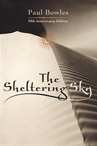 9780060199166: The Sheltering Sky, 50th Anniversary Edition