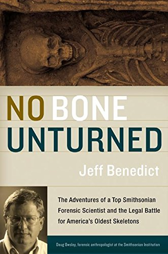 9780060199234: No Bone Unturned: The Adventures of a Top Smithsonian Forensic Scientist and the Legal Battle for America's Oldest Skeletons