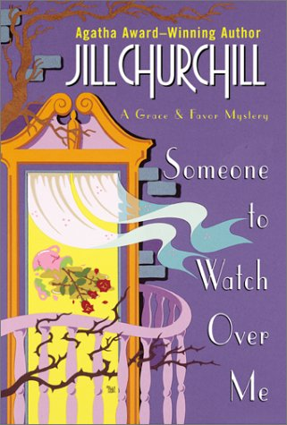 9780060199418: Someone to Watch Over Me (Grace & Favor Mysteries, No. 3)