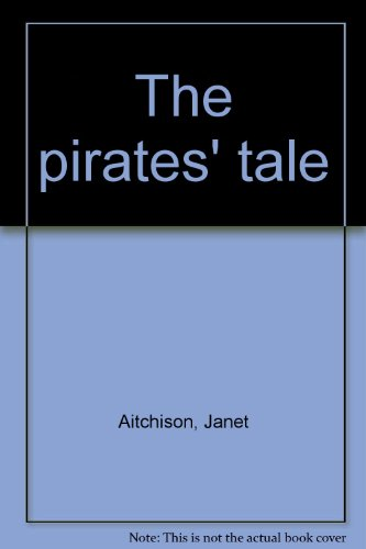 9780060200237: The pirates' tale