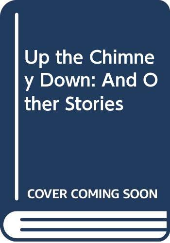 9780060200367: Up the Chimney Down: And Other Stories