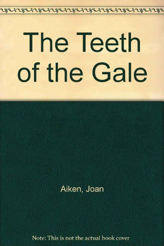 9780060200442: The Teeth of the Gale