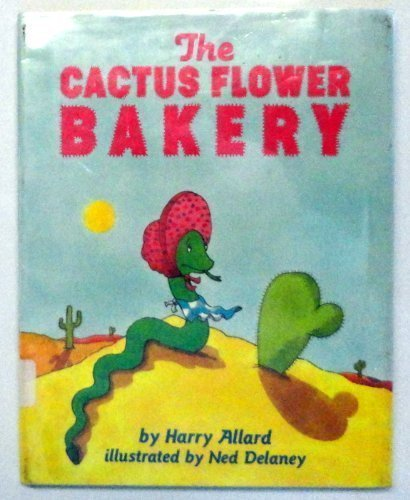 9780060200473: The Cactus Flower Bakery