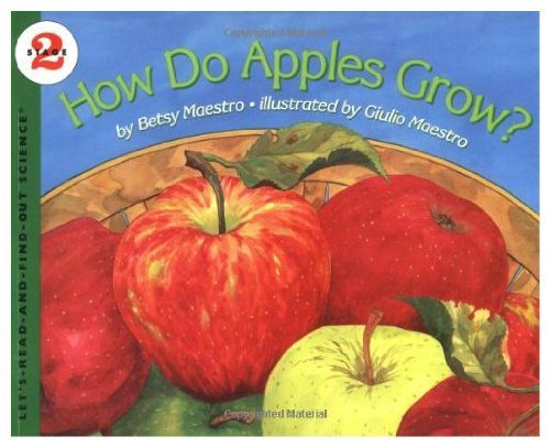 9780060200558: How Do Apples Grow? (Let's-Read-and-Find-Out Science Books)