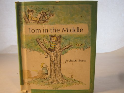 9780060200633: Tom in the Middle