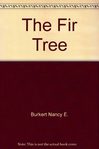 9780060200787: The Fir Tree