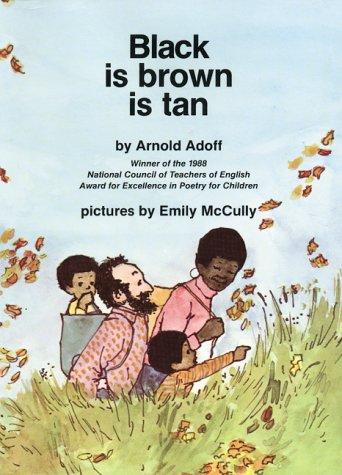 9780060200831: black is brown is tan