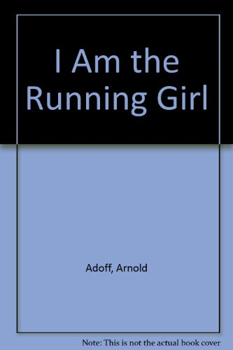 9780060200954: I Am the Running Girl