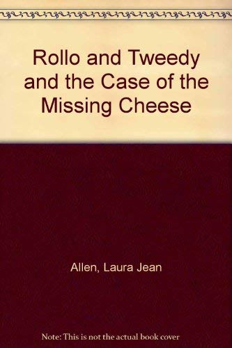 9780060200978: Rollo and Tweedy and the Case of the Missing Cheese