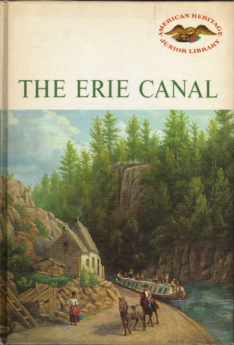 9780060201005: Erie Canal (American Heritage Junior Library)