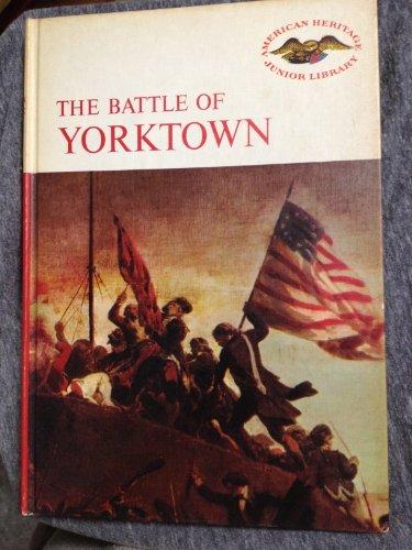 9780060201296: The Battle of Yorktown