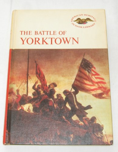 9780060201296: The Battle of Yorktown