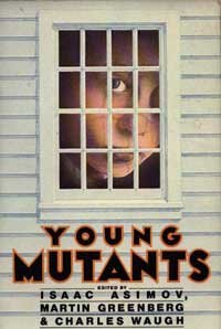 9780060201562: Young Mutants