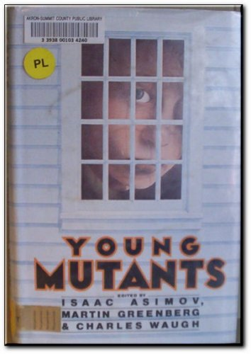 9780060201579: Young mutants