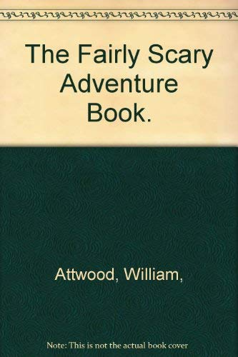 9780060201586: The Fairly Scary Adventure Book.