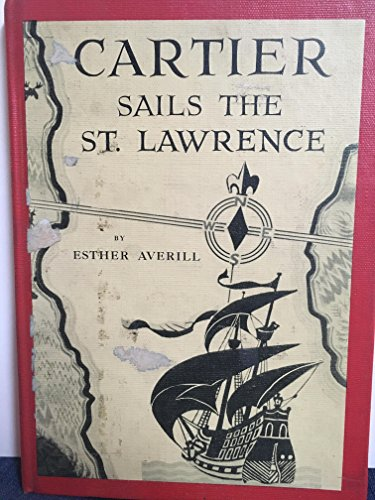 Cartier Sails the St. Lawrence (9780060201609) by Esther Averill