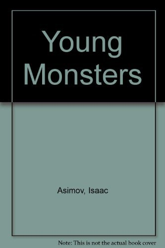 9780060201708: Young Monsters