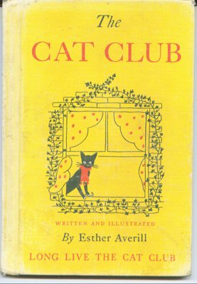 The Cat Club: Or, the Life and Times of Jenny Linsky (0060201754) by Averill, Esther