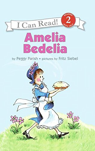 Amelia Bedelia (I Can Read Books: Level 2): Parish, Peggy; Siebel, Fritz