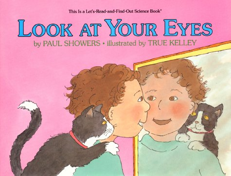 Look at Your Eyes (Let'S-Read-And-Find Out Science Book) (9780060201890) by Showers, Paul