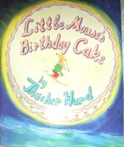 9780060202156: Little Mouse's Birthday Cake