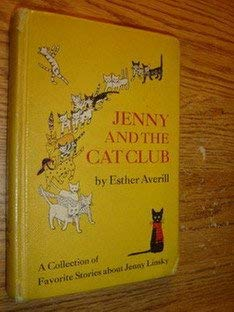 9780060202224: Jenny and the Cat Club: A Collection of Favorite Stories About Jenny Linsky