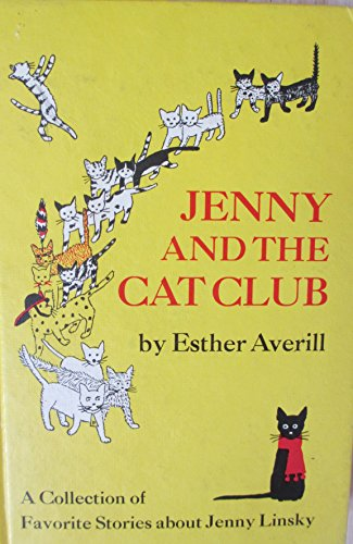 9780060202231: Jenny and the Cat Club: A Collection of Favorite Stories About Jenny Linsky