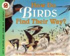 9780060202248: How Do Birds Find Their Way? (Let's Read-And-Find-Out Science)