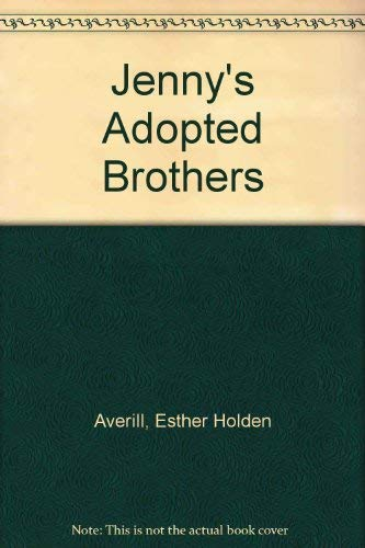 Jenny's Adopted Brothers: Averill, Esther