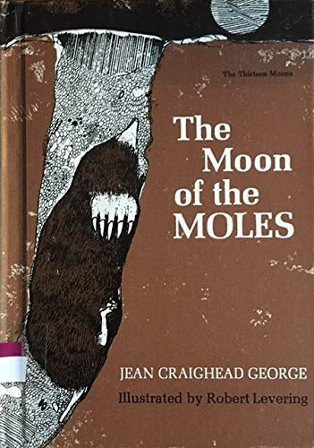 9780060202583: The Moon of the Moles (The Thirteen Moons)