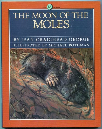 9780060202590: The Moon of the Moles (13 Moon Series)