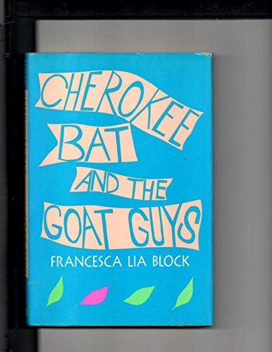 9780060202699: Cherokee Bat and the Goat Guys