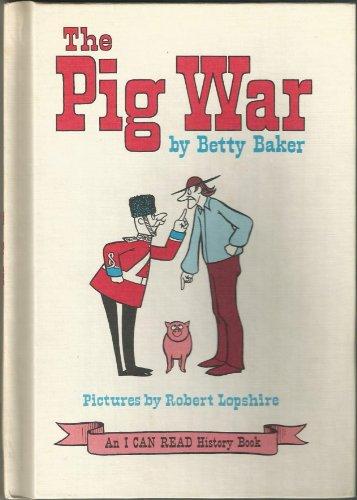 9780060203337: The Pig War
