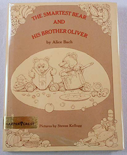 9780060203344: The Smartest Bear and His Brother Oliver