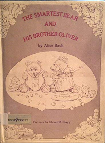 9780060203351: The Smartest Bear and His Brother Oliver