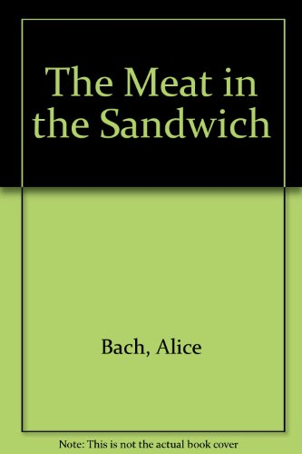 9780060203375: The Meat in the Sandwich