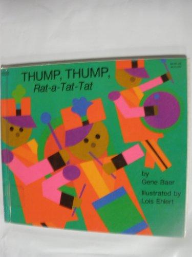 9780060203610: Thump, Thump, Rat-A-Tat-Tat