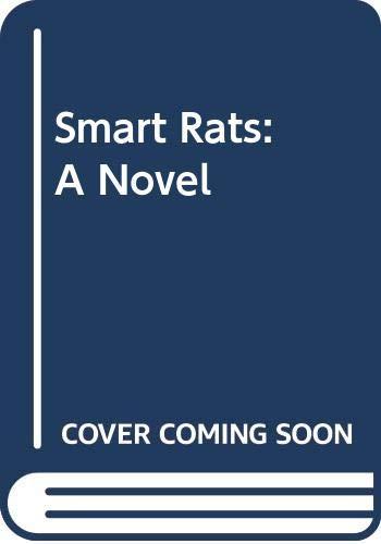 9780060203641: Smart Rats: A Novel