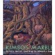 9780060203740: Kimbo's Marble