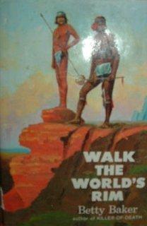 9780060203818: Walk the World's Rim