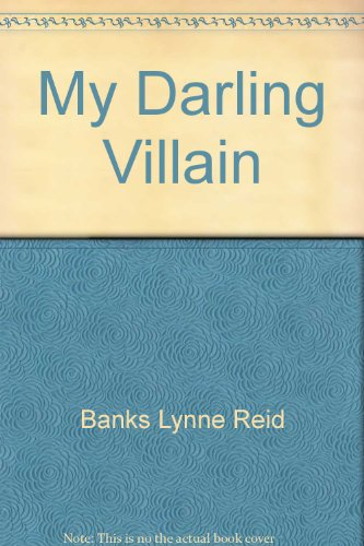 9780060203931: My Darling Villain