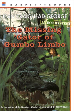 9780060203979: The Missing 'Gator of Gumbo Limbo: An Ecological Mystery