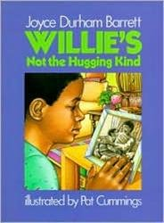 Willies Not the Hugging Kind: Barrett, Joyce Durham