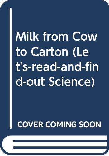 9780060204341: Milk from Cow to Carton (Let's-read-and-find-out Science)