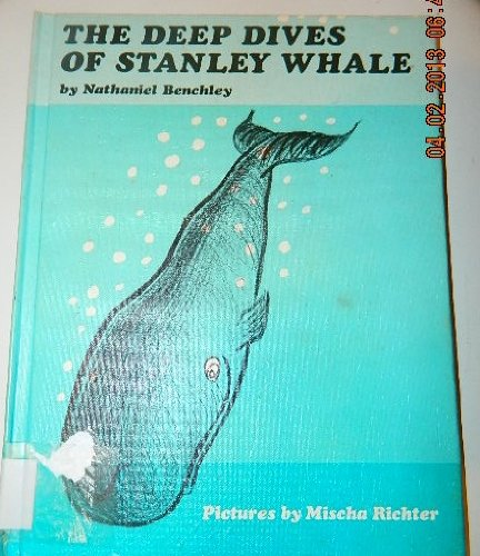 9780060204631: The Deep Dives of Stanley Whale.