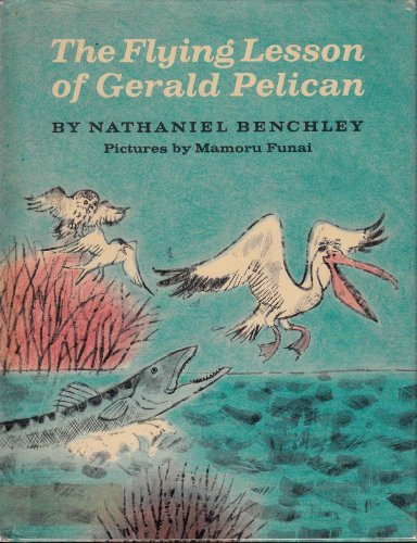 The Flying Lesson of Gerald Pelican.: Benchley, Nathaniel,